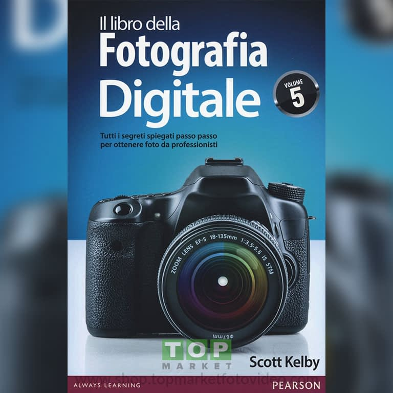 26443 Il libro della fotografia digitale. Tutti i segreti spiegati passo passo per ottenere foto da professionisti: 5