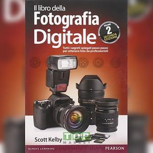 Pearson 9788 8651 84929 Il libro della fotografia digitale. Tutti i segreti spiegati passo passo per ottenere foto da professionisti: 2