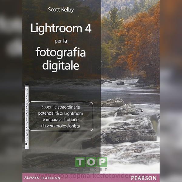 Pearson 9788 8719 29842 Adobe Photoshop Lightroom 4 per la Fotografia Digitale