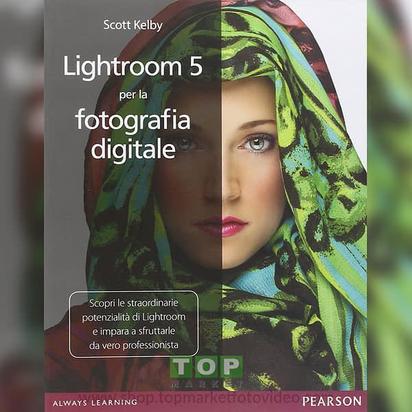Pearson 9788 8651 84844 Lightroom 5 per la fotografia digitale